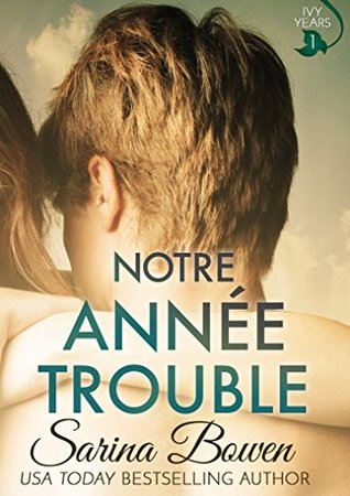 Notre Année Trouble (The Ivy Years #1) GR.jpg
